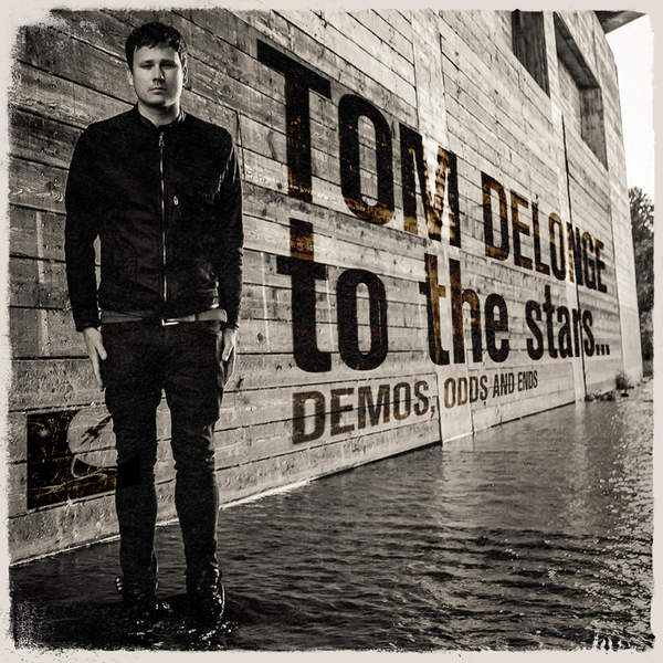 Tom DeLonge - To the Stars... Demos, Odds and Ends (2015) [iTunes Plus AAC M4A]