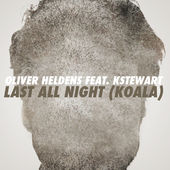 Oliver Heldens – Last All Night (Koala) [feat. KStewart] – Single [iTunes Plus AAC M4A] (2014)