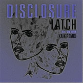 Disclosure – Latch (Kaik Remix) [feat. Sam Smith] – Single [iTunes Plus AAC M4A] (2015)