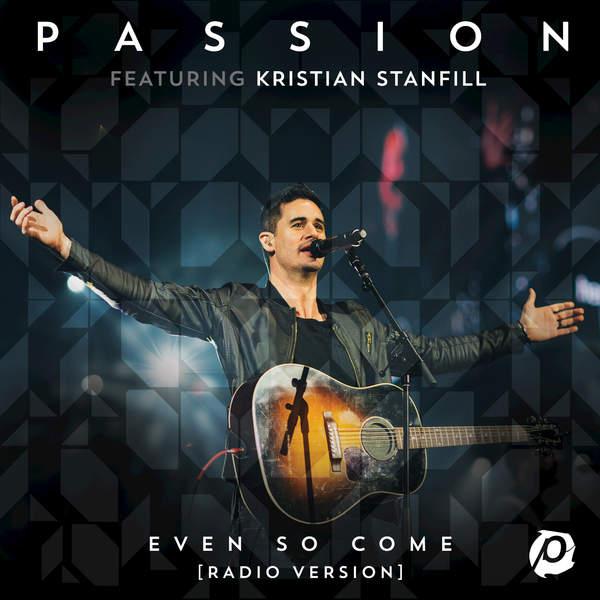 Even So Come (Radio Version/Live) - Single