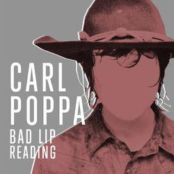 View album Bad Lip Reading - Carl Poppa (feat. Carl G.) - Single