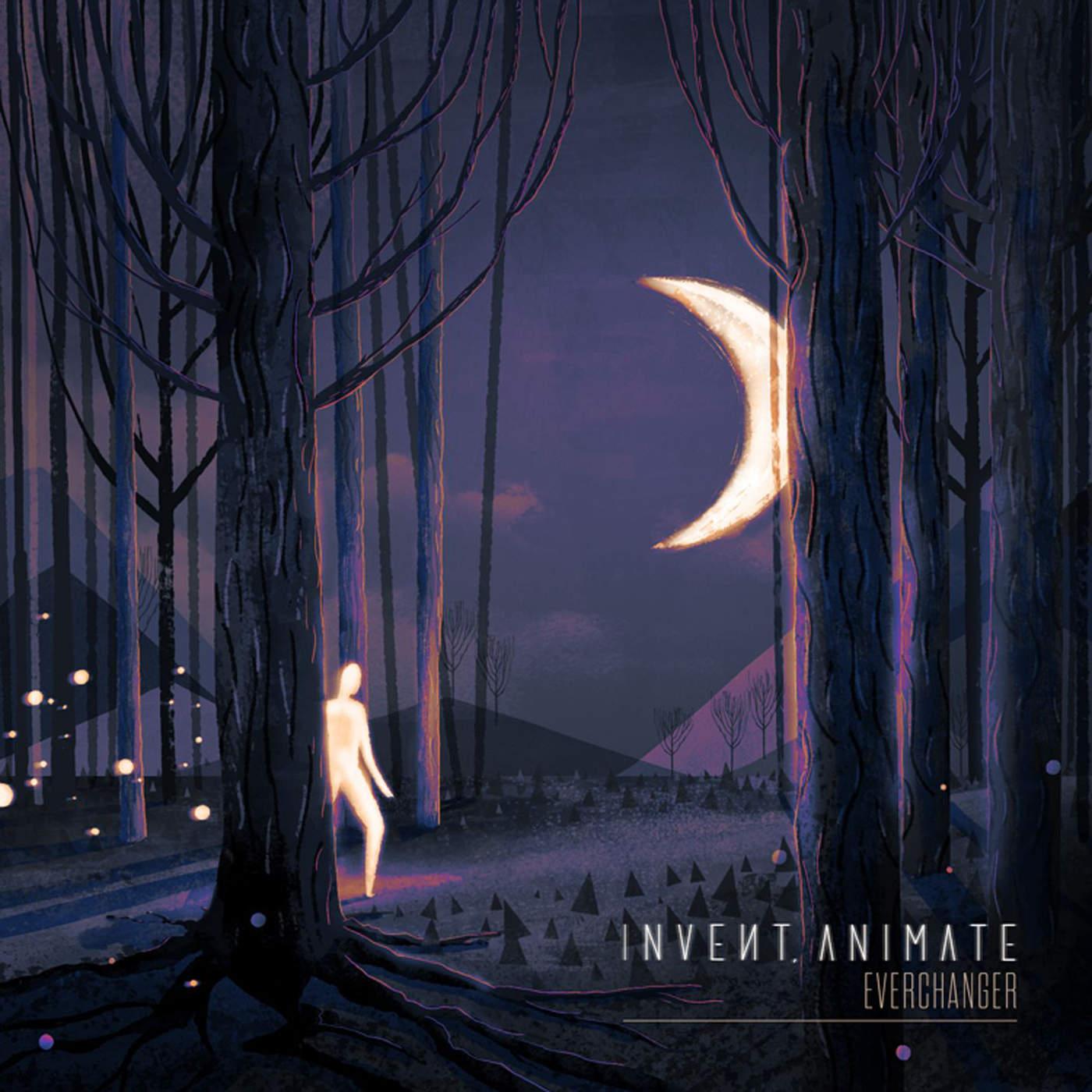 Invent, Animate - Everchanger (2014)