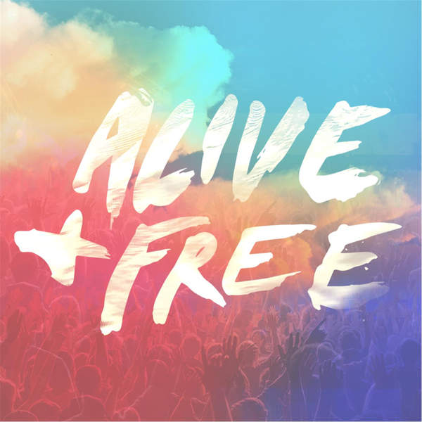 Alive and Free by Matt McCoy