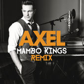 Axel – Quédate (Mambo Kings Remix) – Single [iTunes Plus AAC M4A] (2014)