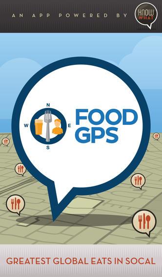 Food GPS Greatest Global Eats in SoCal