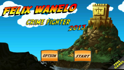 Felix Wanelo: Crime Fighter 2k13 Pro
