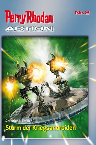 Perry Rhodan Action Band Nr. 2 - Sturm der Kriegsandroiden