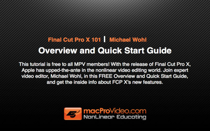 Course For Final Cut Pro X 101 - Overview and Quick Start Guide for Mac screenshot