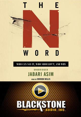 The N Word (by Jabari Asim)