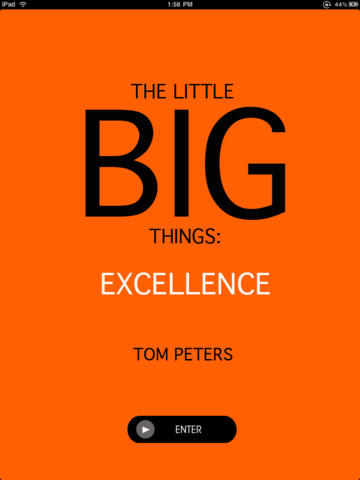 The Little Big Things: Excellence, iPad Edition