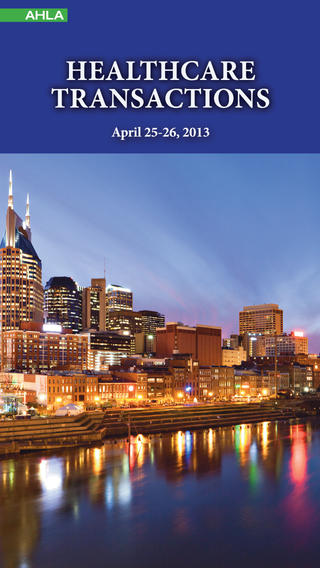 AHLA Healthcare Transactions Conference
