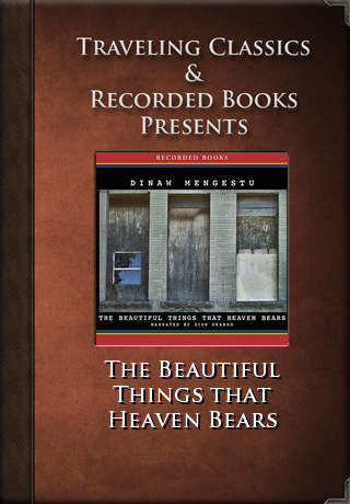 The Beautiful Things That Heaven Bears (Audiobook)