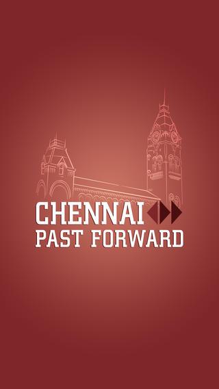 Chennai Past Forward