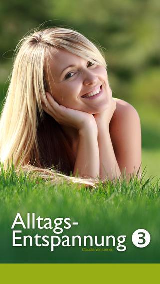 Alltags- Entspannung 3 Muskelentspannung Lichtmeditation Fantasiereisen Atem Entspannung