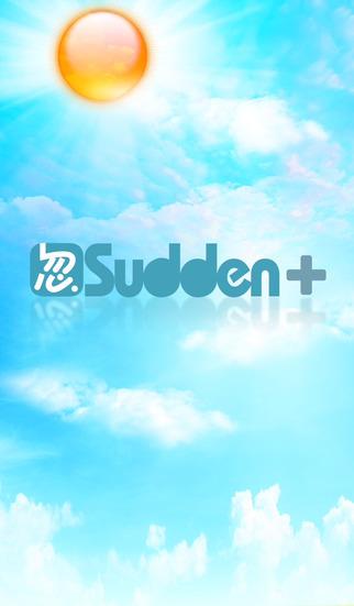 Sudden+