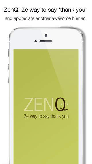 ZenQ - Ze Way to Say Thank You