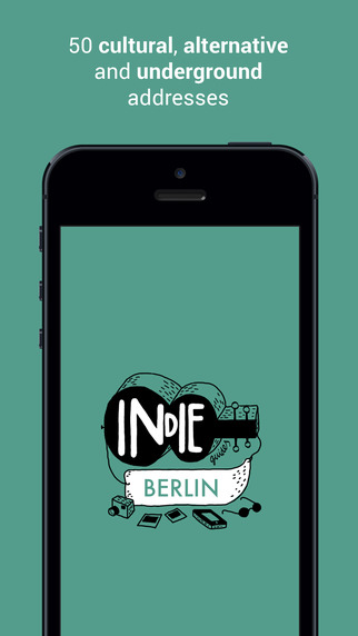 Indie Guides Berlin: A cultural alternative and underground guide to Berlin