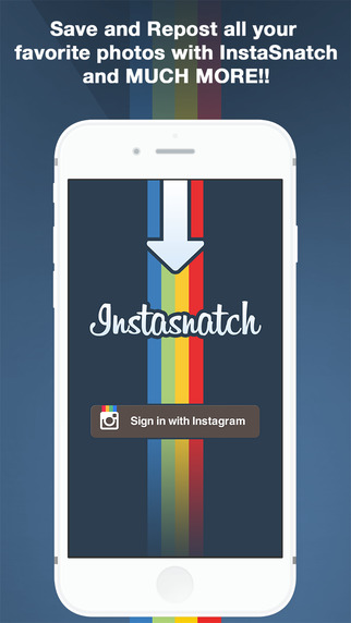 InstaSnatch - for Instagram Download Save and Repost Photos and Videos