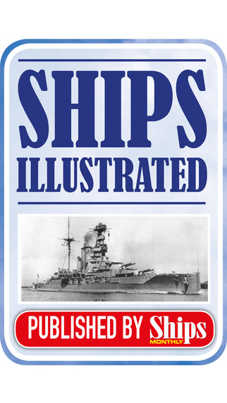 Ships Illustrated – The Heritage and History of ocean-going vessels