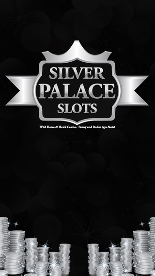 Silver Palace Slots - Wild Horse Hawk Casino- Penny and Dollar type Slots