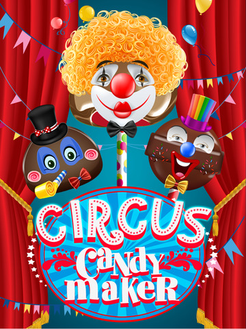 Circus Candy Maker - A Cotton-Candy Dessert Bakery for iPad