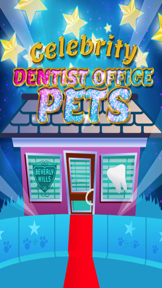 Celebrity Dentist Office Pets - Animal Pet Doctor Pro Surgeon Kids Game FREE