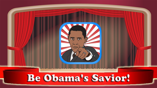Obama Savior - Protect The President During Speech Pro