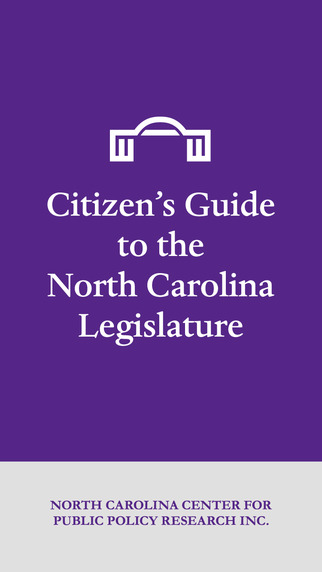 Citizen's Guide to the N.C. Legislature by the N.C. Center for Public Policy Research