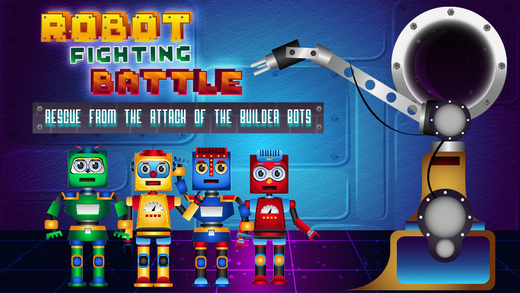 A Robot Fighting Battle - Rescue From the Attack of the Builder Bots Game