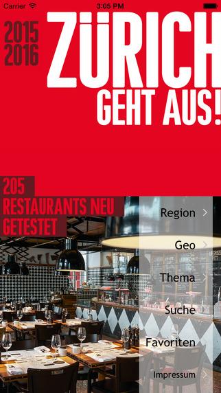 ZÜRICH GEHT AUS 2015 2016 - Die 205 besten Restaurants im Kanton Zürich