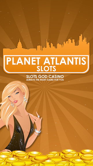 Planet Atlantis Slots - Gold Casino - Always the right game for you Pro