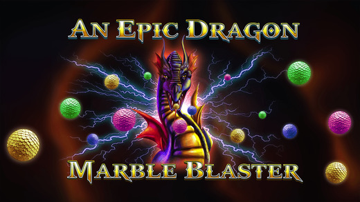 An Epic Dragon Marble Blaster - new bubble shooting puzzle match