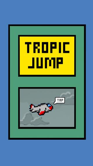 Tropic Jump