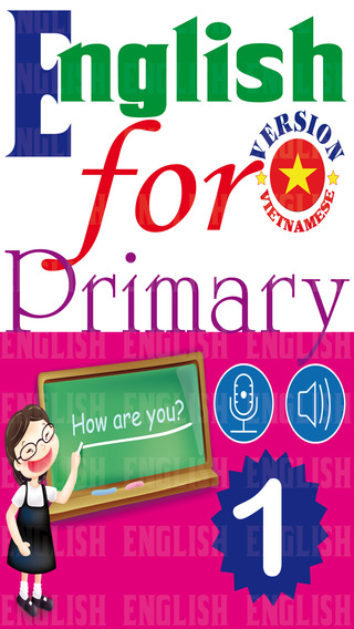 English for Primary 1 - Tiếng Anh Tiểu học 1 : Anh - Việt