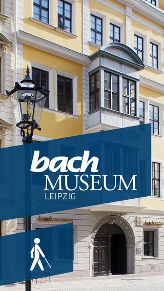 Bach-Museum Leipzig - Führung für Sehbehinderte - offizielle App zur Ausstellung um Johann Sebastian