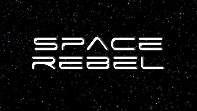 Space Rebel