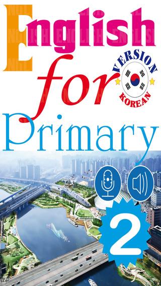 English for Primary 2 Korean Version – 초등 영어 영 - 한