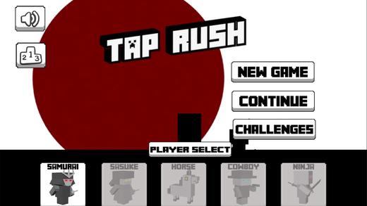 Tap. Rush