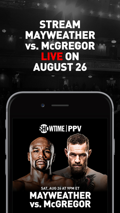 SHOWTIME PPV- Mayweather vs. McGregor- Stream Live screenshot 1