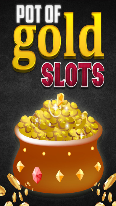 Pot of Gold Slots Vegas Slot Machine Free Games on the App Store