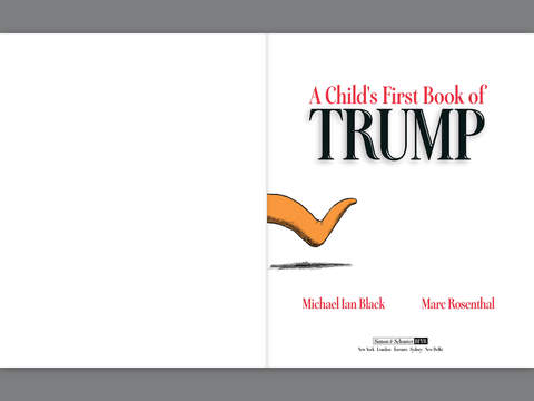 A Child's First Book of Trump by Michael Ian Black & Marc ...