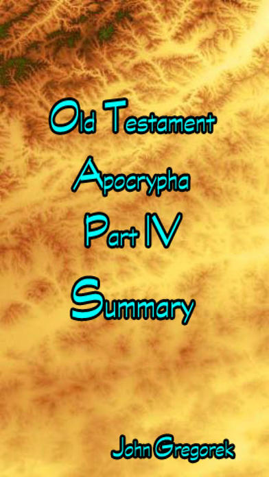 Summary Old Testament Apocrypha (Part 4) iPhone Screenshot 1
