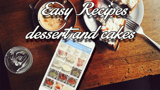 Easy Recipes - Dessert and Cakes