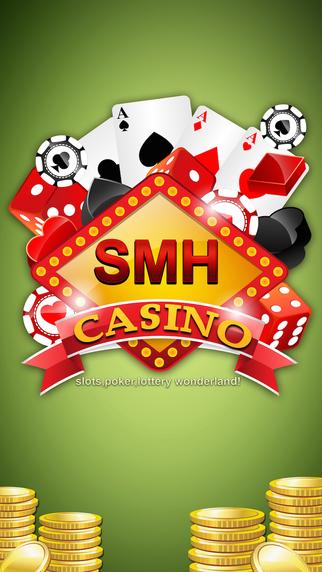 SMH Casino - Poker Slots and more