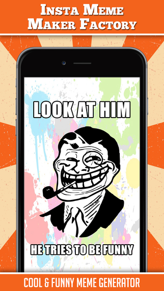 Insta Meme Maker Factory - Funny Memes Generator LOL Pics Creator