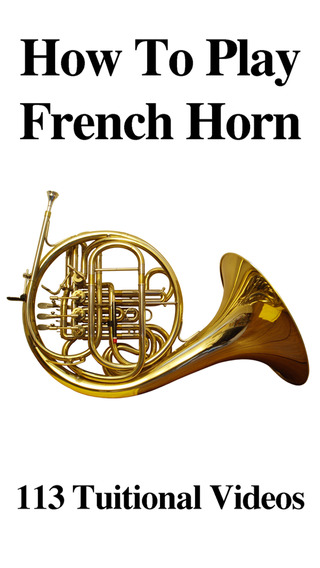 How To Play French Horn