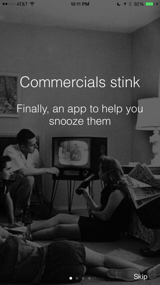 Commercial Snooze - the only app that skips commercials on tv