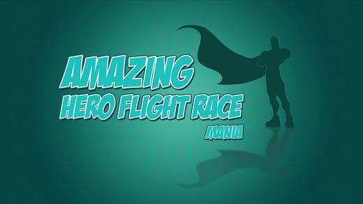 Amazing Hero Flight Race Mania Pro - top flight mission arcade game