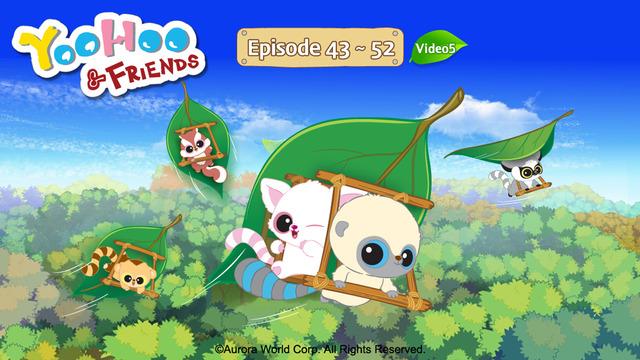 YooHoo VOD 5 Season 1 Ep.43~52