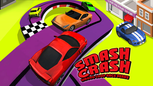 Smash Crash: A Wrong Loop Slot Cars Derby Racing